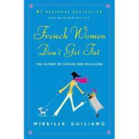 【预订】French Women Don't Get Fat Y9780375710513