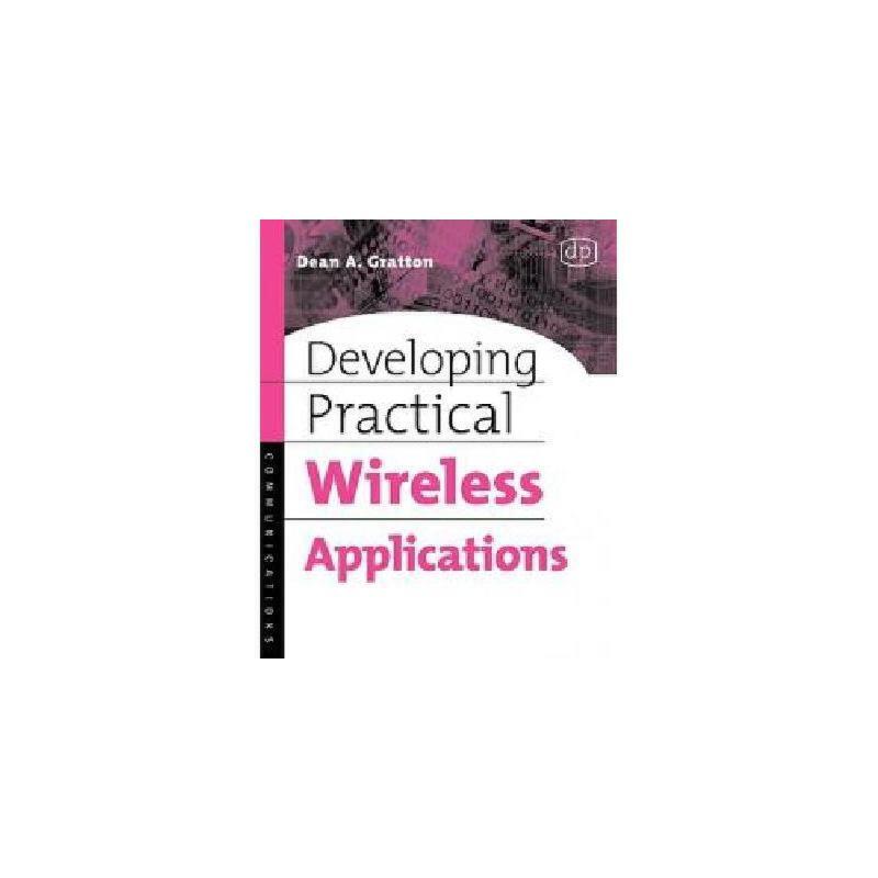 【预订】Developing Practical Wireless Applications 美国库房发货,通常付款后3-5周到货!