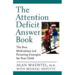 【预订】The Attention Deficit Answer Book: The Best