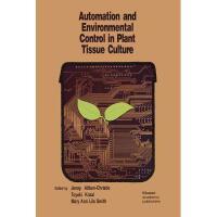 【预订】Automation and Environmental Control in Plant Tissue