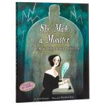 【中商原版】创造怪物的她 玛丽雪莱如何写下弗兰肯斯坦 英文原版 She Made a Monster 科学怪人 精装