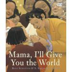 【预订】Mama, I'll Give You the World