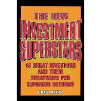 【预订】The New Investment Superstars: 13 Great Investors