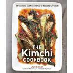 【预订】The Kimchi Cookbook: 60 Traditional and Modern Ways
