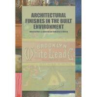 【预订】Architectural Finishes in the Built Environment