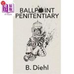 【中商海外直订】Ballpoint Penitentiary