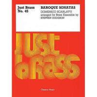 【预订】Domenico Scarlatti: Baroque Sonatas (Just Brass