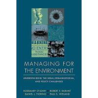 【预订】Managing For The Environment: Understanding The