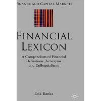 【预订】Financial Lexicon: A Compendium of Financial