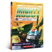 英文原版书 学乐出版 Ricky Ricotta's Mighty Robot vs. the Voodoo Vult