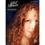 【预订】Celtic Woman -- Believe: Piano/Vocal/Guitar