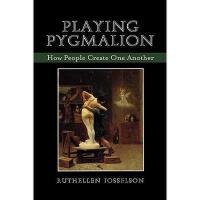 【预订】Playing Pygmalion: How People Create One Another Y97807
