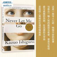 【现货】英文原版 Never Let Me Go 别让我走 Kazuo Ishiguro 诺贝尔文学奖得主石黑一雄代表作