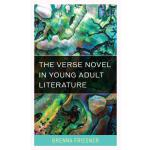 【预订】The Verse Novel in Young Adult Literature