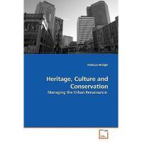 【预订】Heritage, Culture and Conservation
