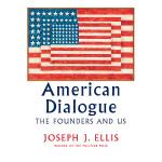 【中商原版】美国人的对话:创立者和我们 英文原版 American Dialogue: The Founders an