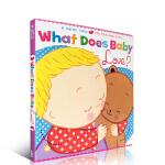 Karen Katz 卡伦卡茨 What Does Baby Love 英文原版进口儿童绘本书