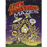 Alien Invasion! Mazes (【按需印刷】)