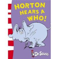 【全店300减100】英文原版 DR.seuss Horton Hears a Who 苏斯博士系列 3-7岁