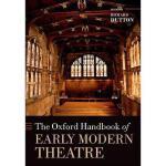 【预订】The Oxford Handbook of Early Modern Theatre Y9780199697