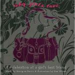 【预订】Why Girls Love Bags: A Celebration of a Girls Best