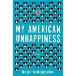 【正版直发】My American Unhappiness Dean Bakopoulos 9780151013449