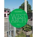 【预订】West Arch, Volume 1: A New Generation in