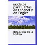 Modelos para Cartas en Espanol y en Engles (Spanish Edition