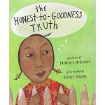 【预订】The Honest-To-Goodness Truth Y9780689826689