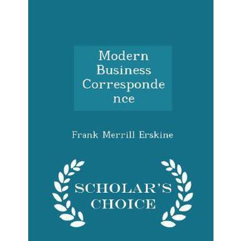 【预订】Modern Business Correspondence - Scholar's Choice Edition 预订商品,需要1-3个月发货,非质量问题不接受退换货。