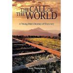 【预订】The Call of the World: A Young Man's Journey of
