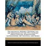 【预订】The Aesthetic Variable: Defining the Art Movements