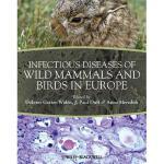 【预订】Infectious Diseases of Wild Mammals and Birds in