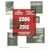 【预订】2006 2012 Neue Architektur in S Dtirol -