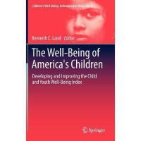 【预订】The Well-Being of America's Children: Developing and