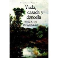 【预订】Viuda, Casada y Doncella
