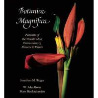 【预订】Botanica Magnifica: Portraits of the World's Most