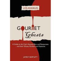 【预订】Gourmet Ghosts - Los Angeles