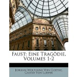 【预订】Faust: Eine Tragodie, Volumes 1-2