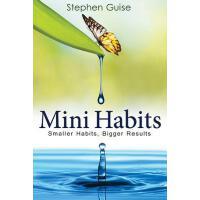 【预订】Mini Habits: Smaller Habits, Bigger Results