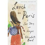 Lunch in Paris: A Love Story, with Recipes【英文原版】在巴黎午餐:一个带菜谱