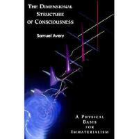 【预订】The Dimensional Structure of Consciousness: A