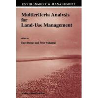 【预订】Multicriteria Analysis for Land-Use Management Y9789048