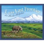 【预订】L is for Last Frontier: An Alaska Alphabet