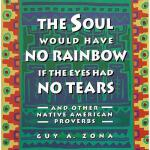 【预订】Soul Would Have No Rainbow If the Eyes Had No Tears