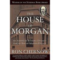 【现货】英文原版 摩根财团:美国一代银行王朝和现代金融业崛起 The House of Morgan 平装