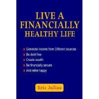 【预订】Live a Financially Healthy Life: Generate Income