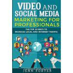 【预订】Video and Social Media Marketing for Professionals: The