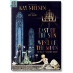 小开本 Kay Nielsen: East of the Sun and West of the Moon 太阳的东边