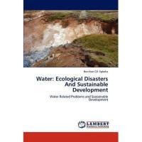 【预订】Water: Ecological Disasters and Sustainable